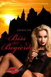 Biss der Begierde - Erotische Vampirgeschichten