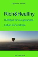 Dagmar P. Heinke: Rich&Healthy