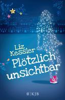 Liz Kessler: Plötzlich unsichtbar ★★★★★