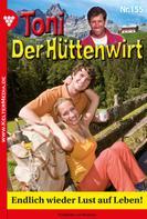 Friederike von Buchner: Toni der Hüttenwirt 155 – Heimatroman