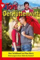 Friederike von Buchner: Toni der Hüttenwirt 211 – Heimatroman