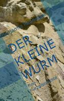 Benjamin Raunegger: Der kleine Wurm