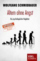 Wolfgang Schmidbauer: Altern ohne Angst ★★★★