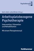 Kai G. Kahl: Arbeitsplatzbezogene Psychotherapie