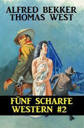 Fünf scharfe Western #2