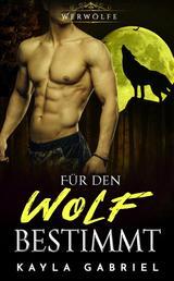 Für den Wolf bestimmt