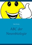 Anja Ansorg: ABC der Neurobiologie