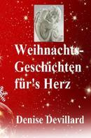 Denise Devillard: Weihnachts-Geschichten für's Herz ★★★