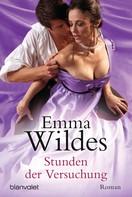 Emma Wildes: Stunden der Versuchung ★★★★