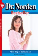 Patricia Vandenberg: Dr. Norden Bestseller 223 – Arztroman ★★★★