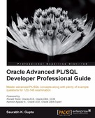 Saurabh K. Gupta: Oracle Advanced PL/SQL Developer Professional Guide