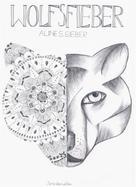 Aline S. Sieber: Wolfsfieber