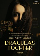 Mallory T. Knight: DRACULAS TOCHTER ★★