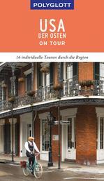 POLYGLOTT on tour Reiseführer USA - Der Osten - Ebook