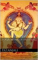 Patanjali Patanjali: Yoga Sutra of Patanjali
