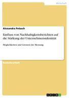 Alexandra Petzsch: Einfluss von Nachhaltigkeitsberichten auf die Stärkung der Unternehmensidentität