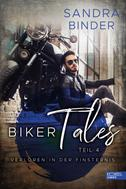 Sandra Binder: Biker Tales: Verloren in der Finsternis