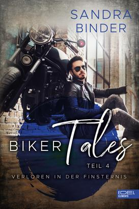 Biker Tales: Verloren in der Finsternis