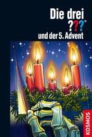 André Minninger: Die drei ??? und der 5. Advent (drei Fragezeichen) ★★★★