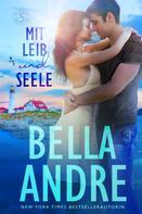 Bella Andre: Mit Leib und Seele (Die Sullivans aus Maine 1) ★★★★