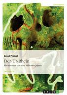 Ernst Probst: Der Ur-Rhein. Rheinhessen vor zehn Millionen Jahren