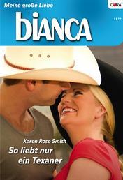 So liebt nur ein Texaner