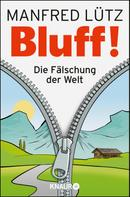 Manfred Lütz: BLUFF! ★★★