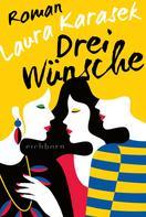 Laura Karasek: Drei Wünsche ★★★★★