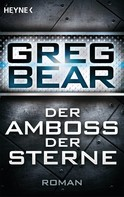 Greg Bear: Der Amboss der Sterne ★★★★