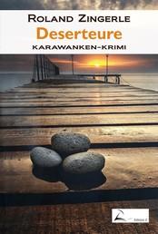 Deserteure - Karawanken-Krimi