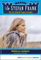 Stefan Frank: Dr. Stefan Frank 2529 - Arztroman