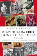Marge Piercy: Menschen im Krieg – Gone to Soldiers