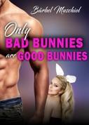 Bärbel Muschiol: Only bad bunnies are good bunnies ★★★