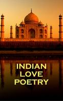 Rabindranath Tagore: Indian Love Poetry