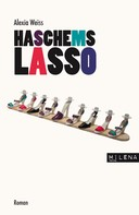 Alexia Weiss: Haschems Lasso