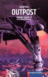 OUTPOST - Dunkle Sonne 2 • Fantastische Erzählungen