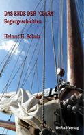 Helmut H. Schulz: Das Ende der Clara ★★★