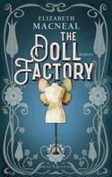 Elizabeth Macneal: The Doll Factory ★