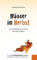 Gerhard Burtscher: Männer im Herbst