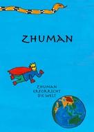 Sibylle Holenstein: Zhuman erforscht die Welt