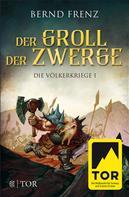 Bernd Frenz: Der Groll der Zwerge ★★★★
