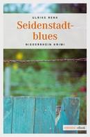 Ulrike Renk: Seidenstadtblues ★★★★