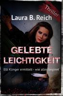 Laura B. Reich: Gelebte Leichtigkeit