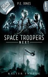 Space Troopers Next - Folge 2: Kalter Entzug - Science Fiction