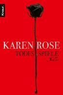 Karen Rose: Todesspiele ★★★★