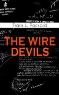 Frank L. Packard: THE WIRE DEVILS