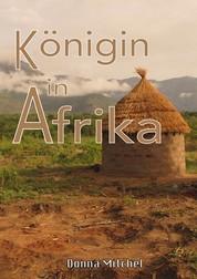 Königin in Afrika