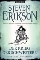 Steven Erikson: Das Spiel der Götter (6) ★★★★