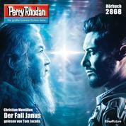 """Perry Rhodan 2868: Der Fall Janus - Perry Rhodan-Zyklus """"Die Jenzeitigen Lande"""""""