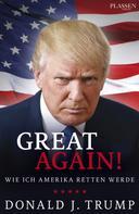 Donald J. Trump: Donald J. Trump: Great again! ★★★